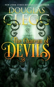 The Chateau of Devils by Douglas Clegg