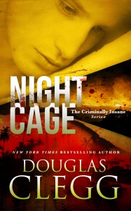 Night Cage by Douglas Clegg