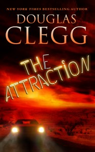 The Attraction by Douglas Clegg
