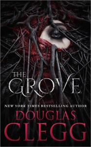 The Grove  by Douglas Clegg