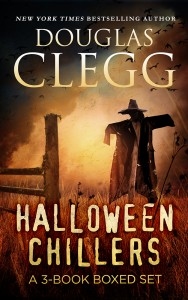 Halloween Chillers: A Boxed Set Bundle by Douglas Clegg