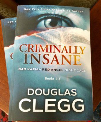 Criminally Insane: The Series, Books 1-3