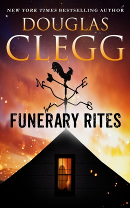 Funerary Rights, a novelette by Douglas Clegg - A New England village, foreigners, psychological dark fable.