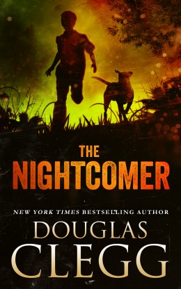 The Nightcomer by Douglas Clegg