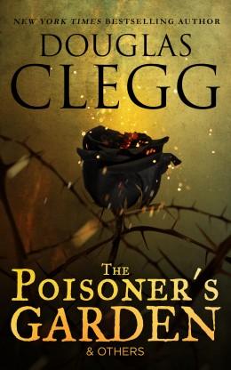 The Poisoner's Garden & Others
