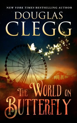 The World on Butterfly - a novella by Douglas Clegg