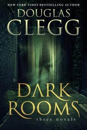 Dark Rooms: Three Novels