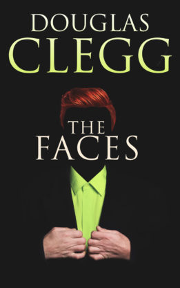 The Face - coming from Douglas Clegg.
