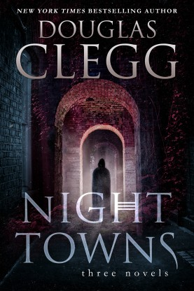 Night Towns: Three Novels