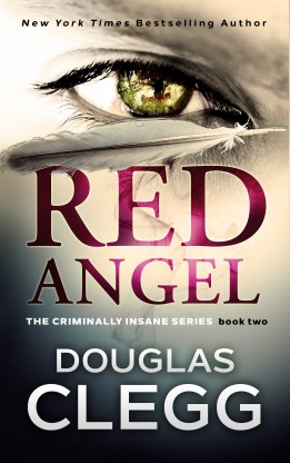 Red Angel, Book 2 of the Criminally Insane Series